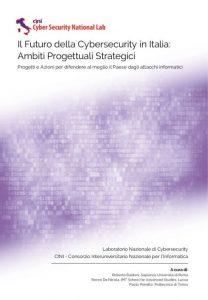 Il Futuro della Cybersecurity in Italia: Ambiti Progettuali Strategici